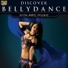 Discover Bellydance - with ARC Music