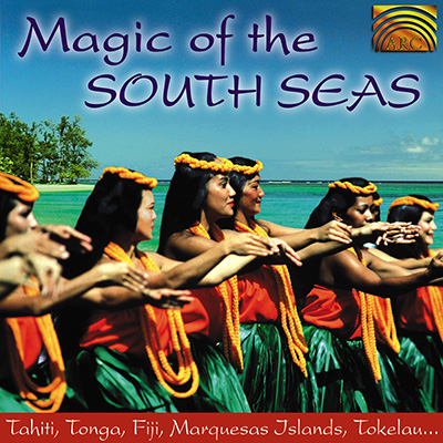 Magic of the South Seas - Tahiti  Tonga  Fiji  Marquesas Islands  Tokelau