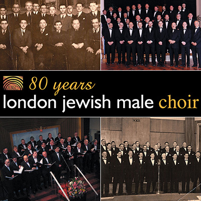80 Years - London Jewish Male Choir