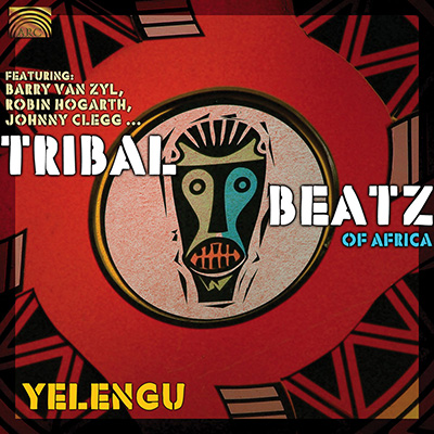 Tribal Beatz of Africa - Yelengu - featuring Barry Van Zyl  Robin Hogarth  Johnny Clegg...