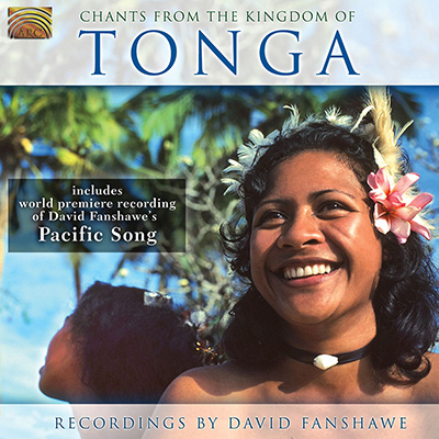 Chants from the Kingdom of Tonga - Recordings by David Fanshawe