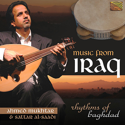Music from Iraq - Rhythms of Baghdad