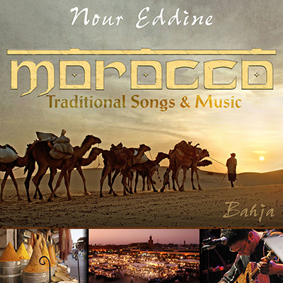 Morocco - Traditional Songs & Music - Bahja