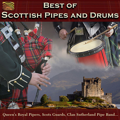 Best of Scottish Pipes and Drums - Queen's Royal Pipers  Scots Guards  Clan Sutherland Pipe Band…