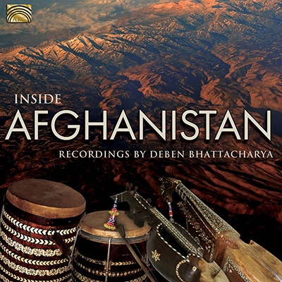 Inside Afghanistan - Recordings by Deben Bhattacharya