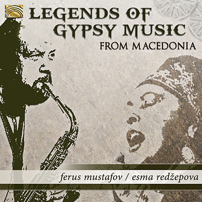 Legends of Gypsy Music from Macedonia