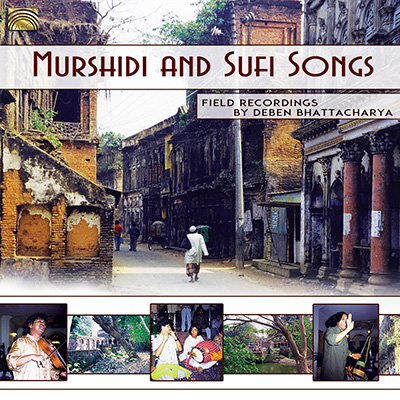 Murshidi and Sufi Songs - Field recordings by Deben Bhattacharya