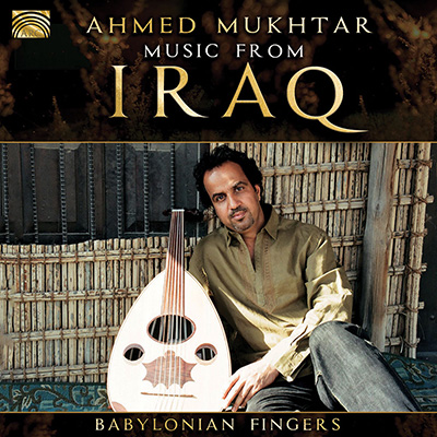 Music from Iraq - Babylonian Fingers