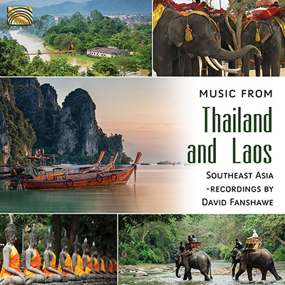 Music from Thailand and Laos - Southeast Asia - recordings by David Fanshawe