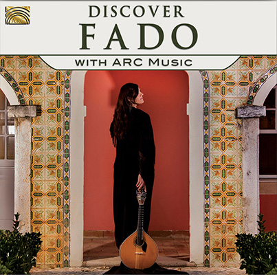 Discover Fado - with ARC Music