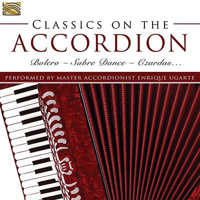 Classics on the Accordion – Bolero  Sabre Dance  Czardas… –