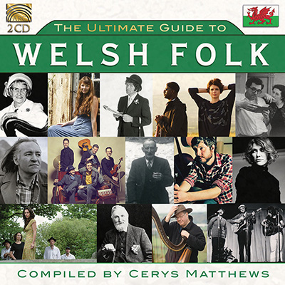 The Ultimate Guide to Welsh Folk - Curated by Cerys Matthews