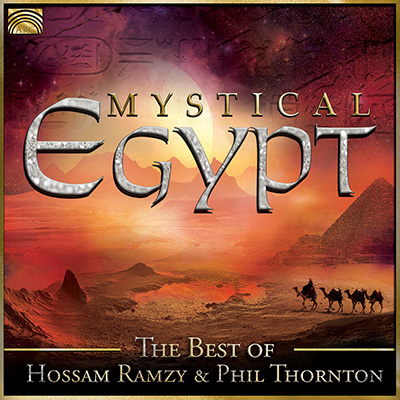 Mystical Egypt - The Best of Hossam Ramzy & Phil Thornton
