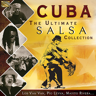 Cuba - The Ultimate Salsa Collection