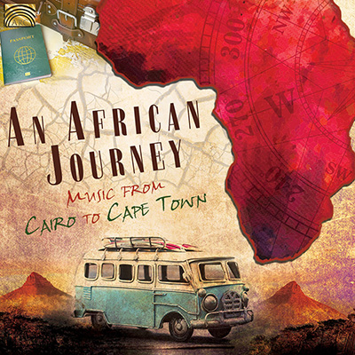 An African Journey - Music from Cairo to Cape Town
