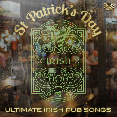St Patrick's Day - Ultimate Irish Pub Songs