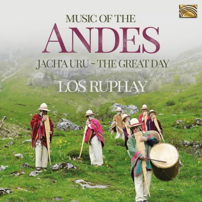 Music of the Andes - Jach'a Uru (The Great Day)