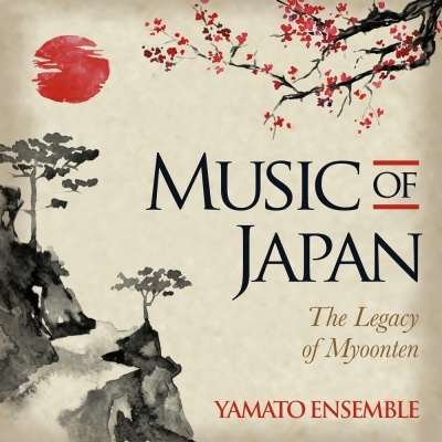 Music of Japan - The Legacy of Myoonten