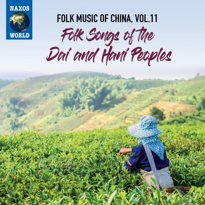 Folk Music of China, Vol. 11 - Folk Songs of the Dai and Hani Peoples
