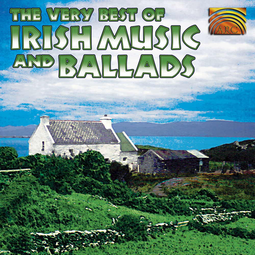 The Very Best of Irish Music & Ballads