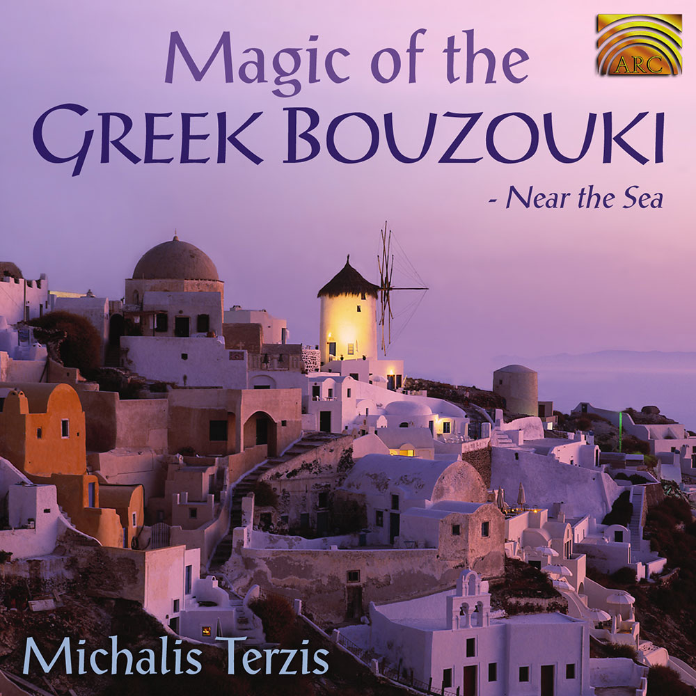 Magic of the Greek Bouzouki - Near the Sea