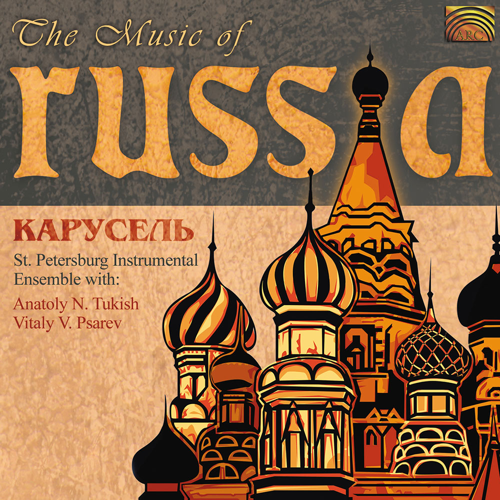 Carousel - The Music of Russia