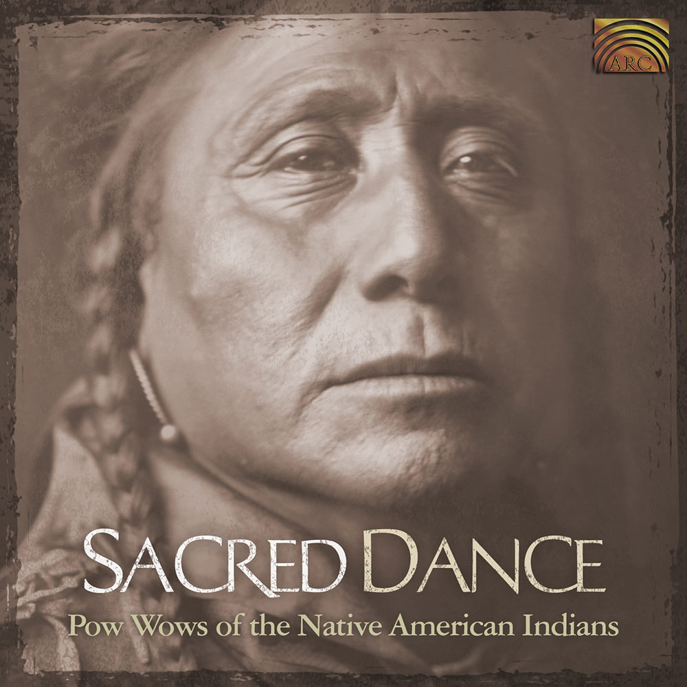 Sacred Dance - Pow Wows of the Native American Indians