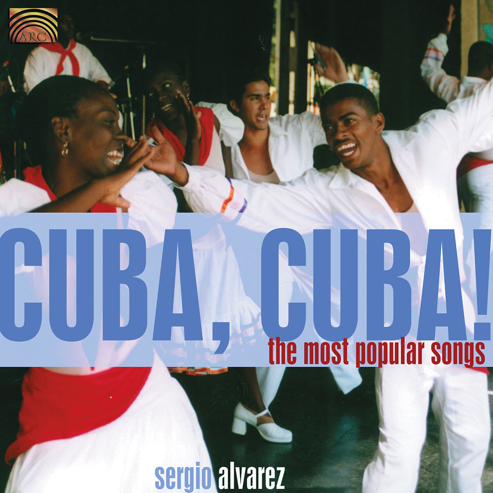 Cuba  Cuba! The Most Popular Songs