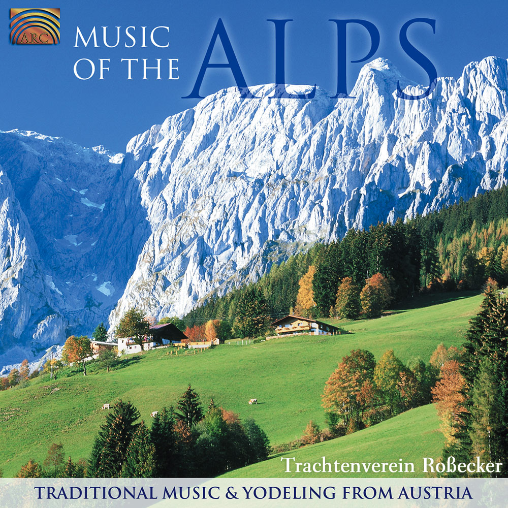 Music of the Alps - Traditional Music & Yodeling from Austria