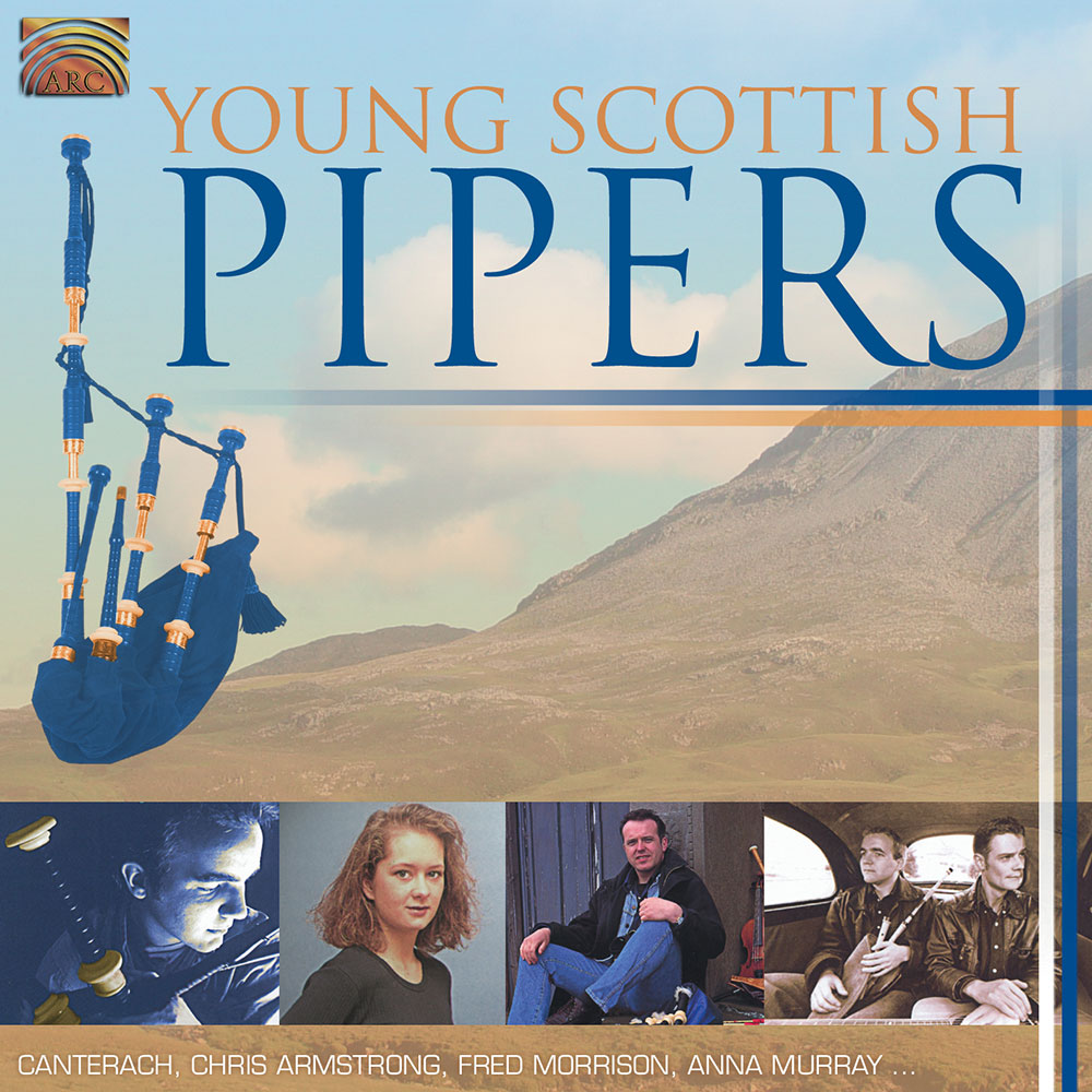 Young Scottish Pipers - Canterach  Chris Armstrong  Fred Morrison  Anna Murray