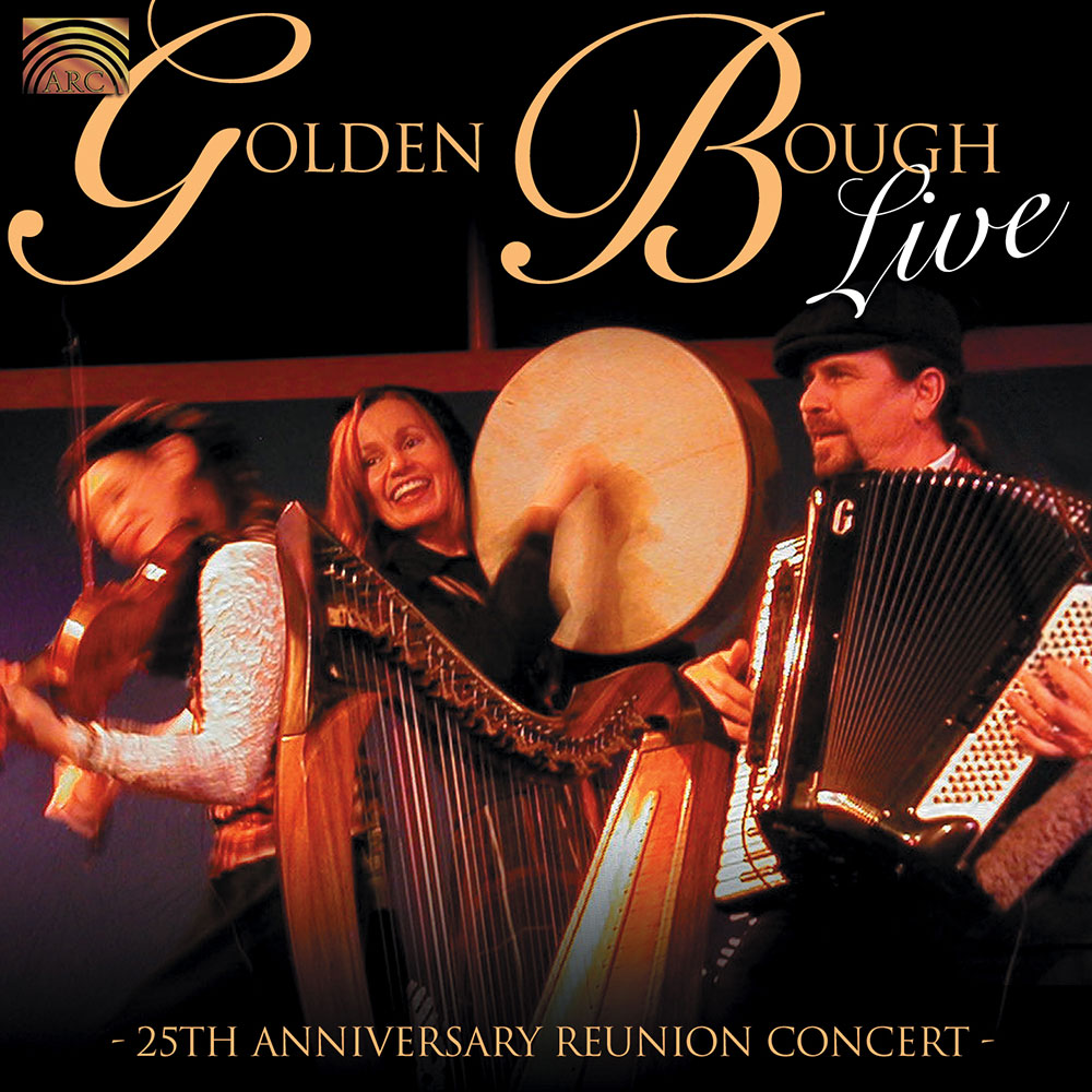 Golden Bough Live - 25th Anniversary Reunion Concert