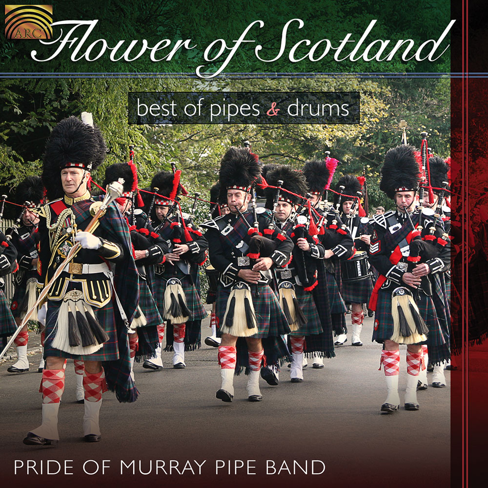 Flower of Scotland - Best of Pipes & Drums