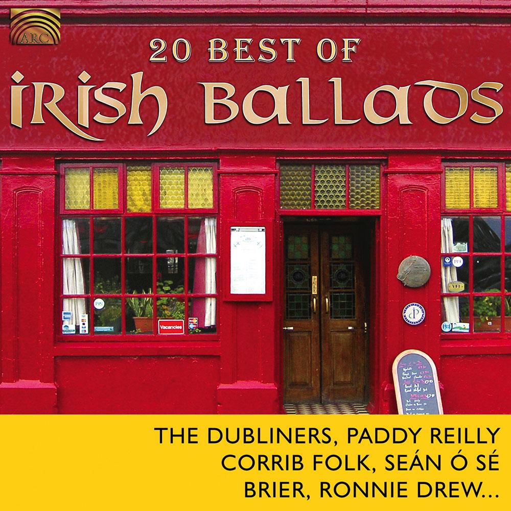 20 Best of Irish Ballads - The Dubliners Paddy Reilly Corrib Folk Seán Ó Sé