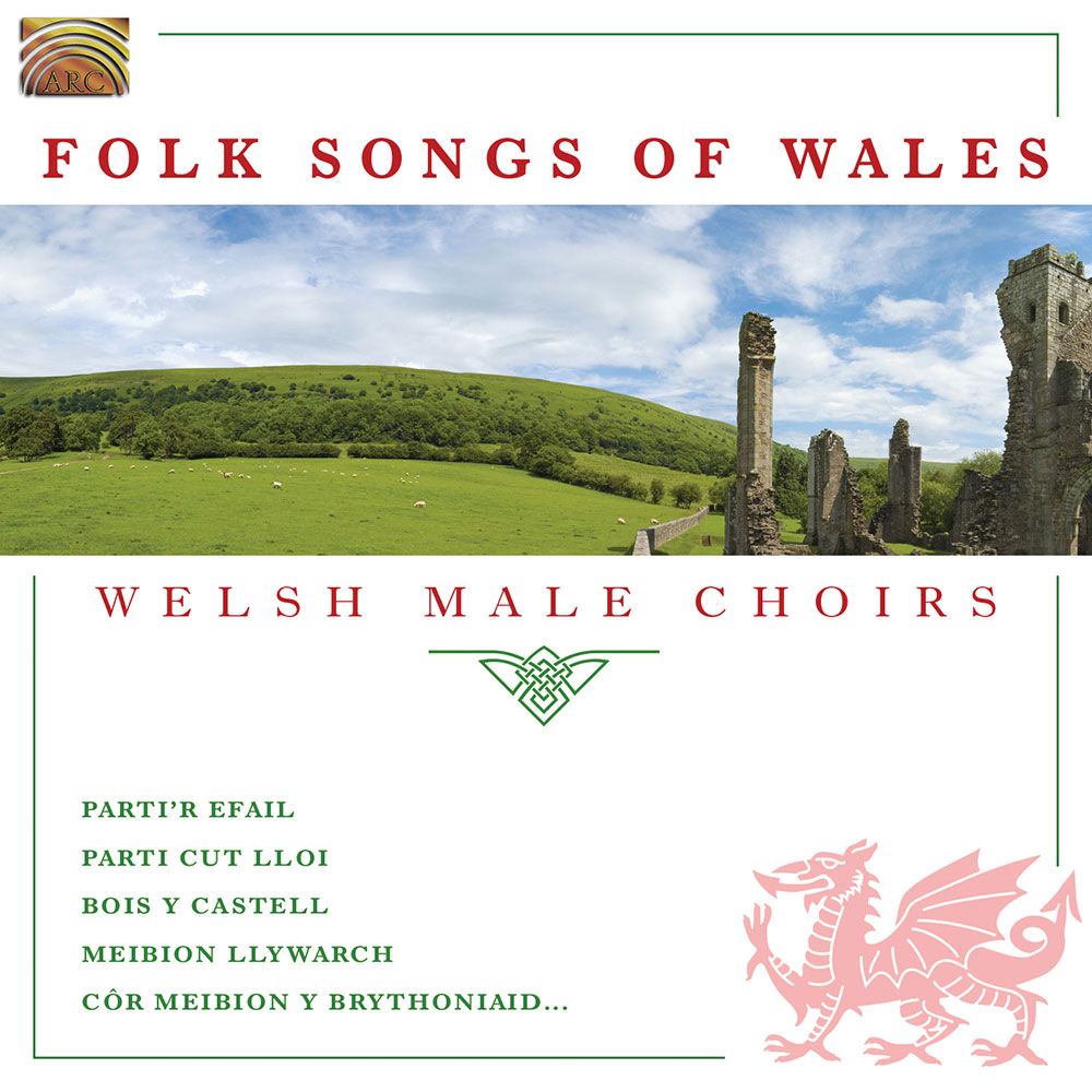 Folk Songs of Wales - Welsh Male Choirs