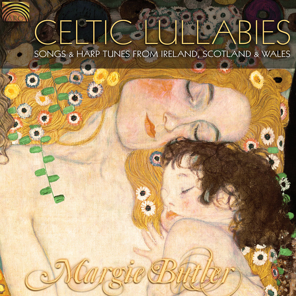 Celtic Lullabies - Songs & Harp Tunes from Ireland  Scotland & Wales