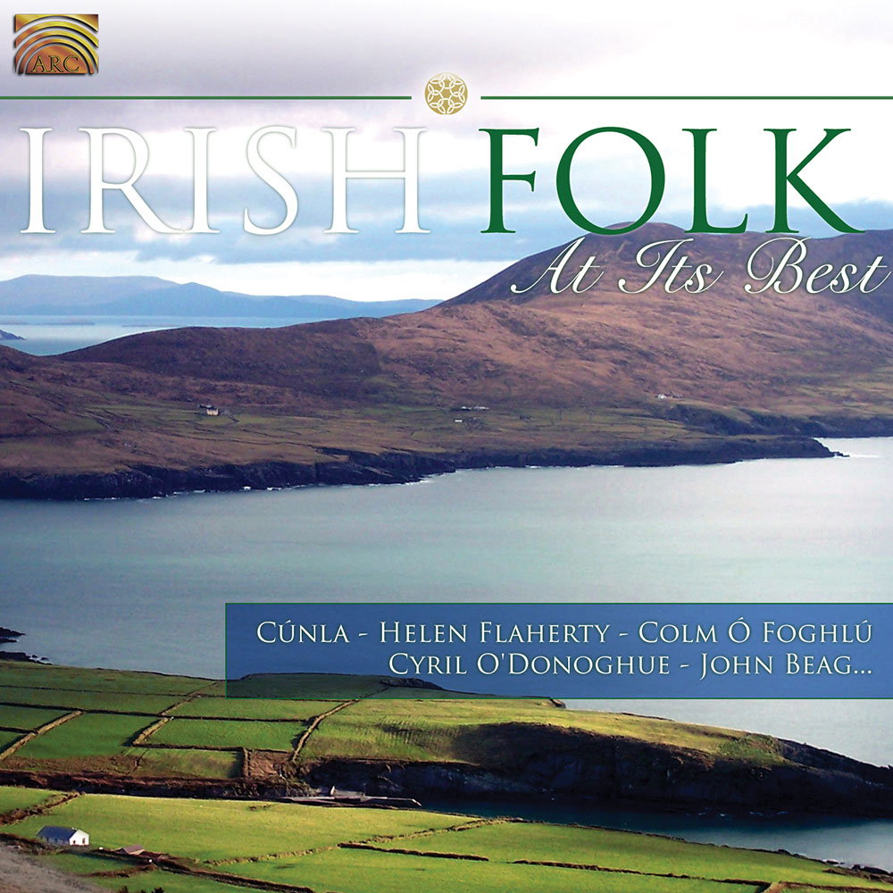 Irish Folk at its Best - Cúnla  Helen Flaherty  Colm Ó Foghlú  Cyril ODonoghue  John Beag