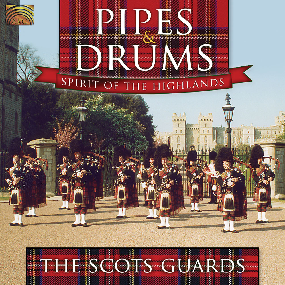 Pipes & Drums - Spirit of the Highlands