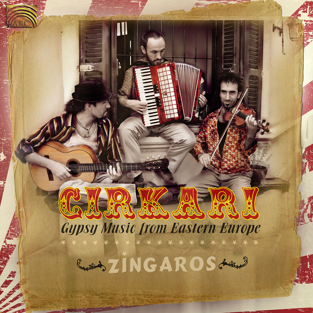 Cirkari - Gypsy Music from Eastern Europe