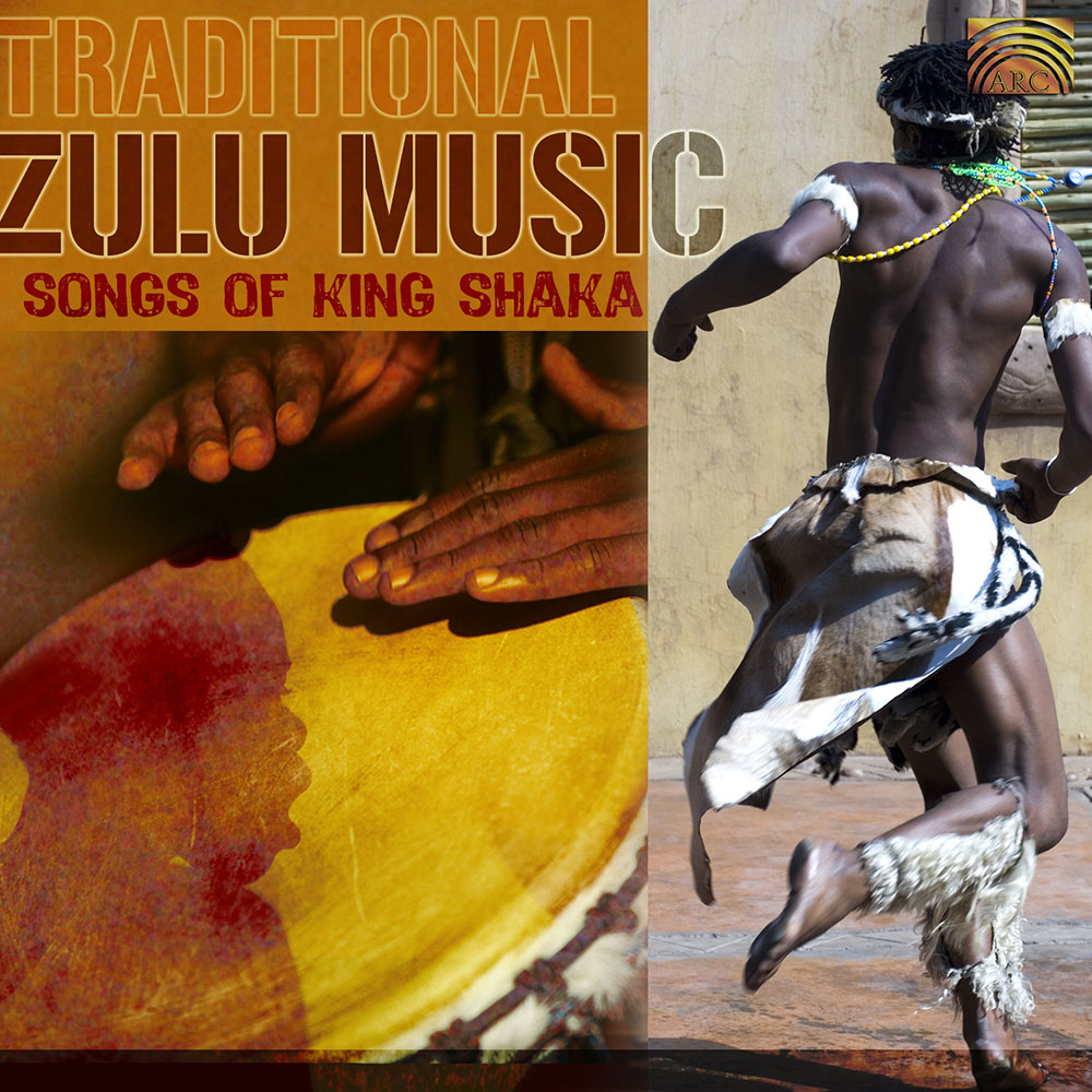 Traditional Zulu Music - Songs of King Shaka