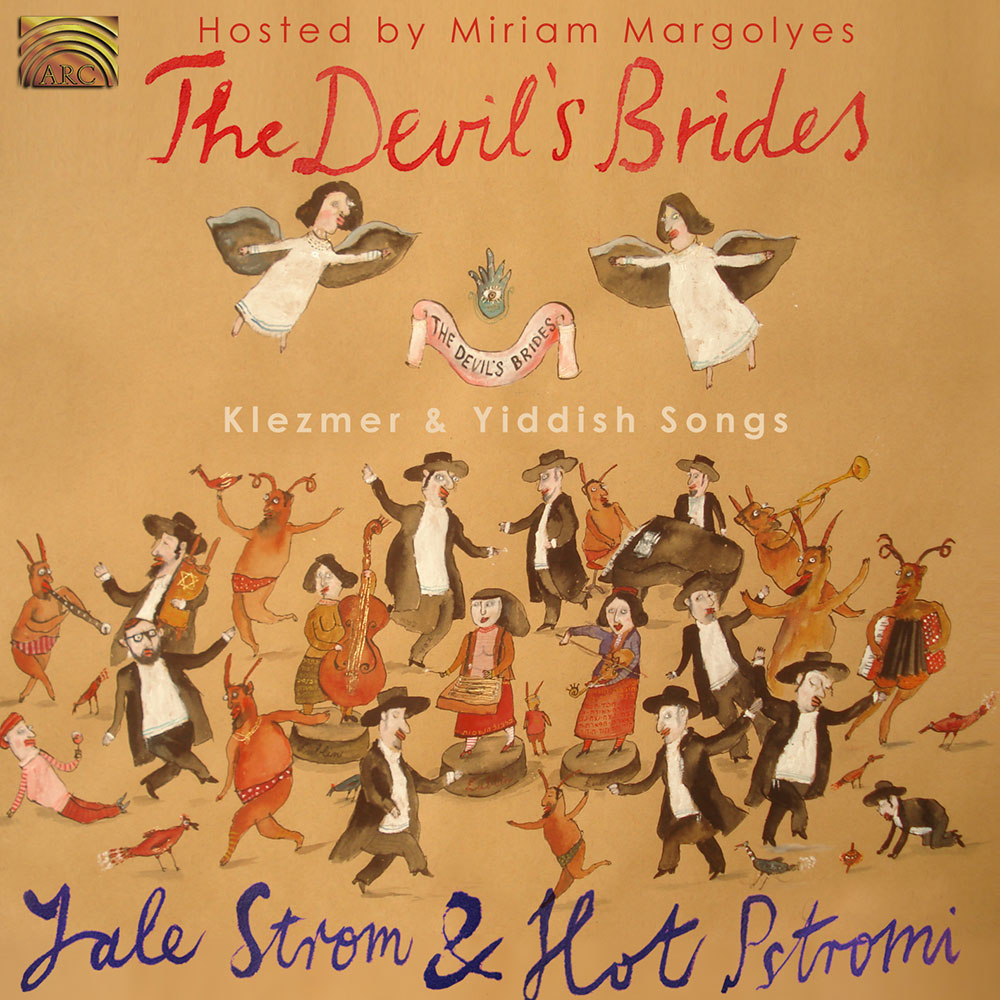 The Devil's Brides - Klezmer & Yiddish Songs