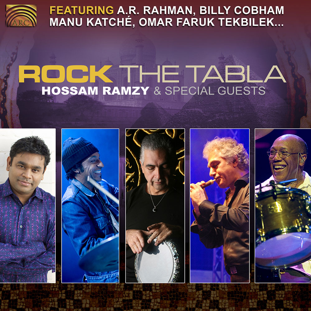 Rock the Tabla - featuring A.R. Rahman  Billy Cobham  Manu Katché  Omar Faruk Tekbilek…