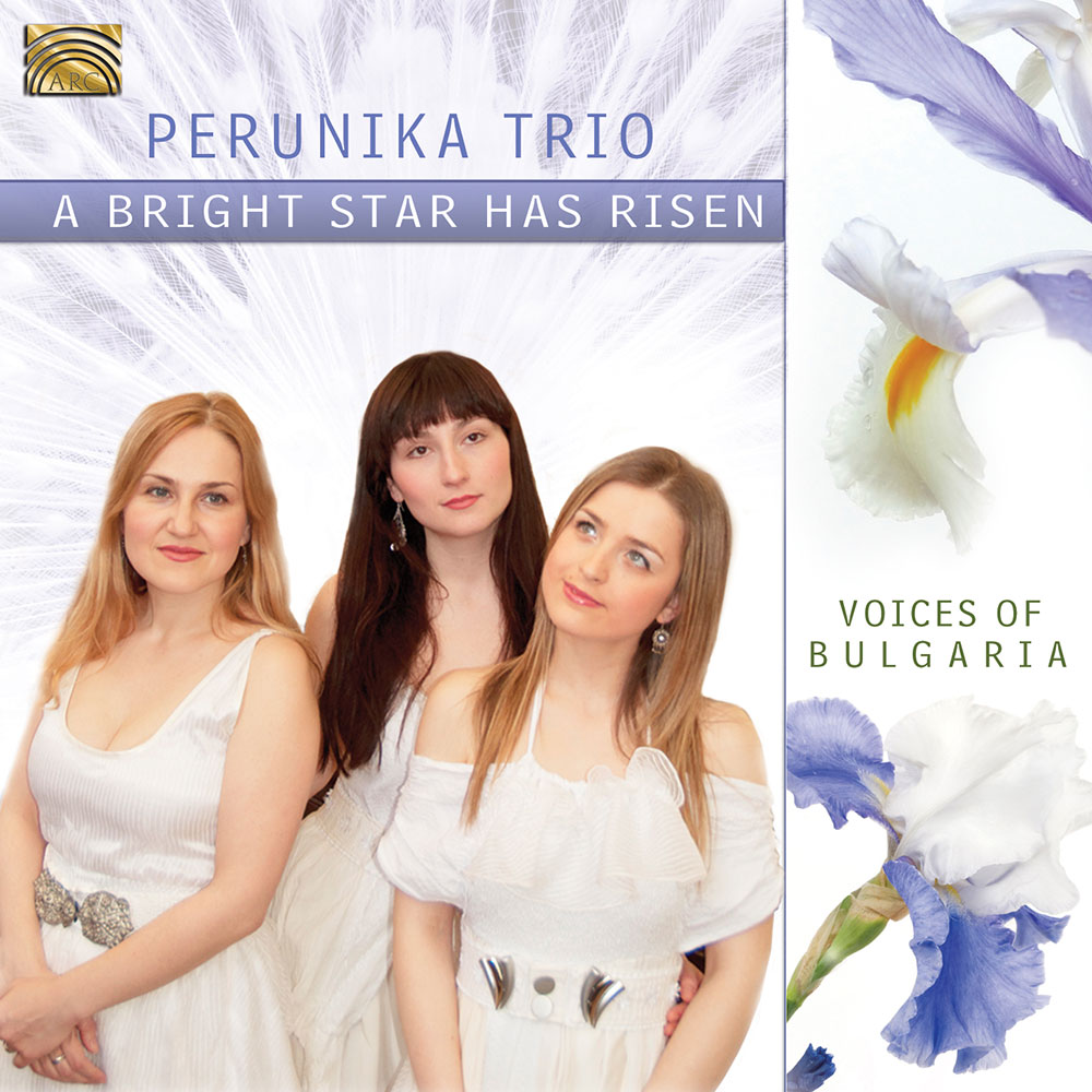 A Bright Star has Risen - Voices of Bulgaria
