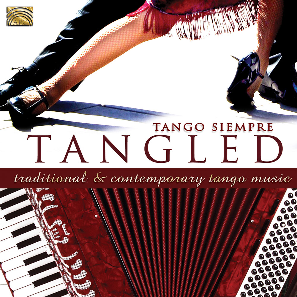 Tangled - Traditional & Contemporary Tango Music