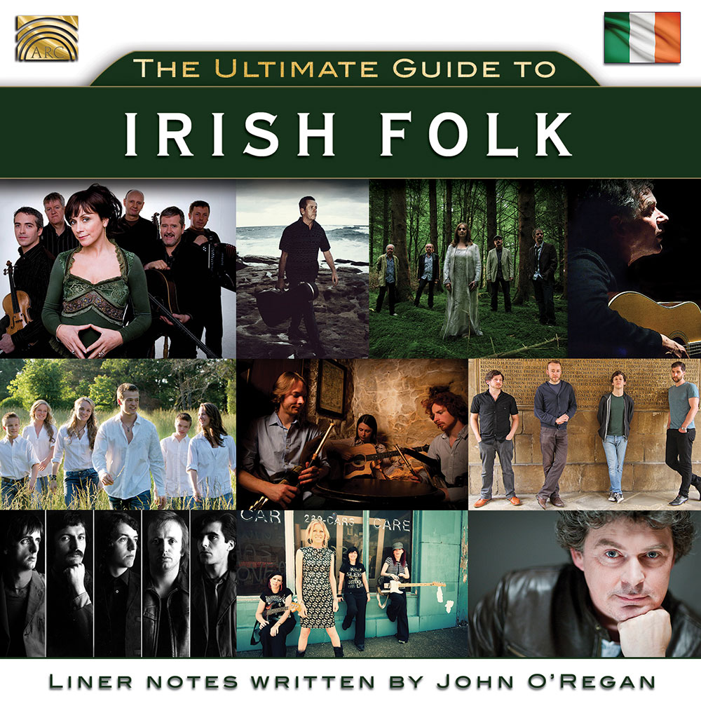 The Ultimate Guide to Irish Folk - Curated by John O'Regan