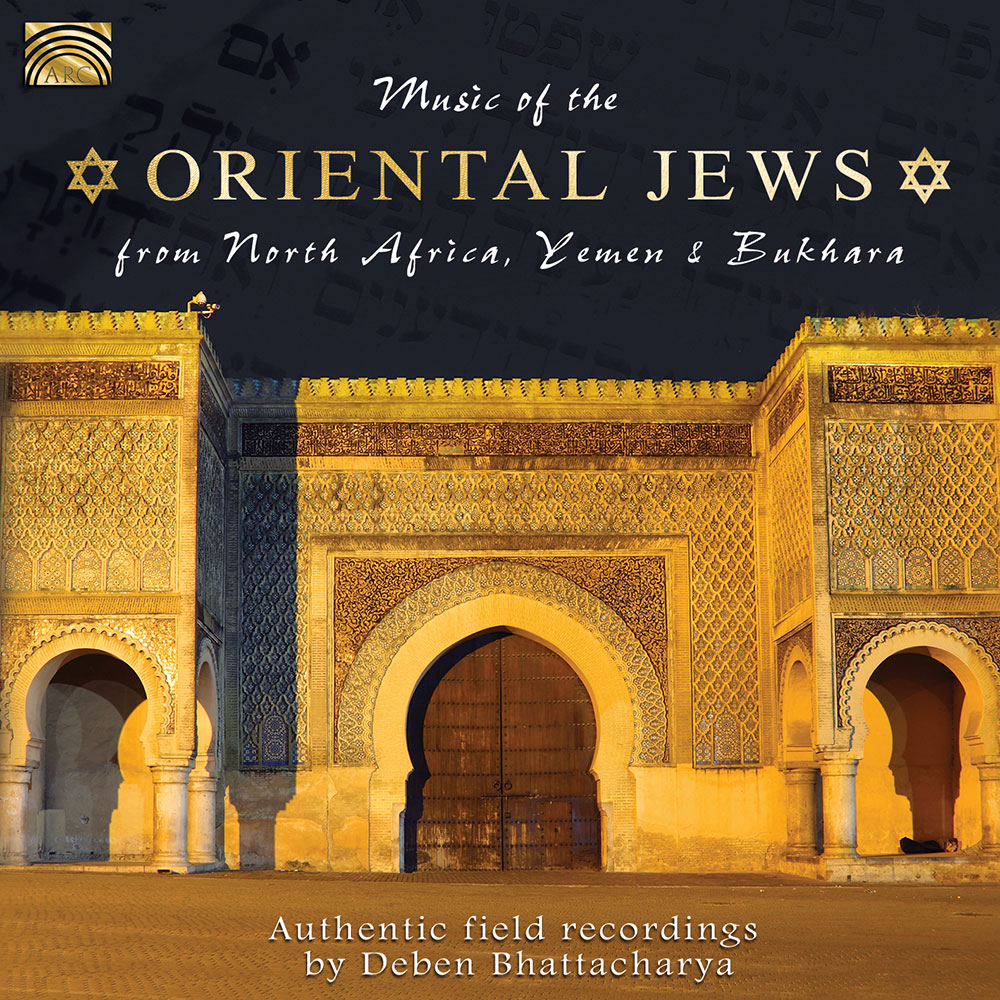 Music of the Oriental Jews from North Africa  Yemen & Bakhar