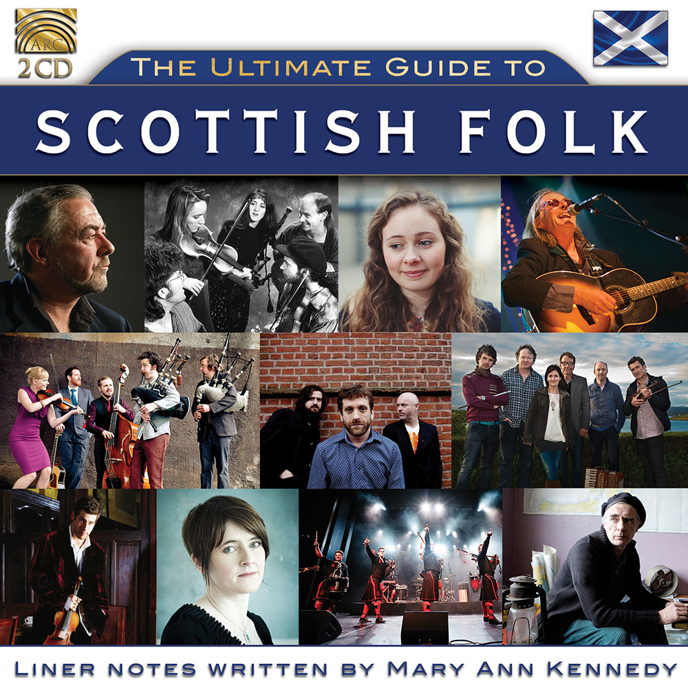 The Ultimate Guide to Scottish Folk - Curated by Mary Ann Kennedy