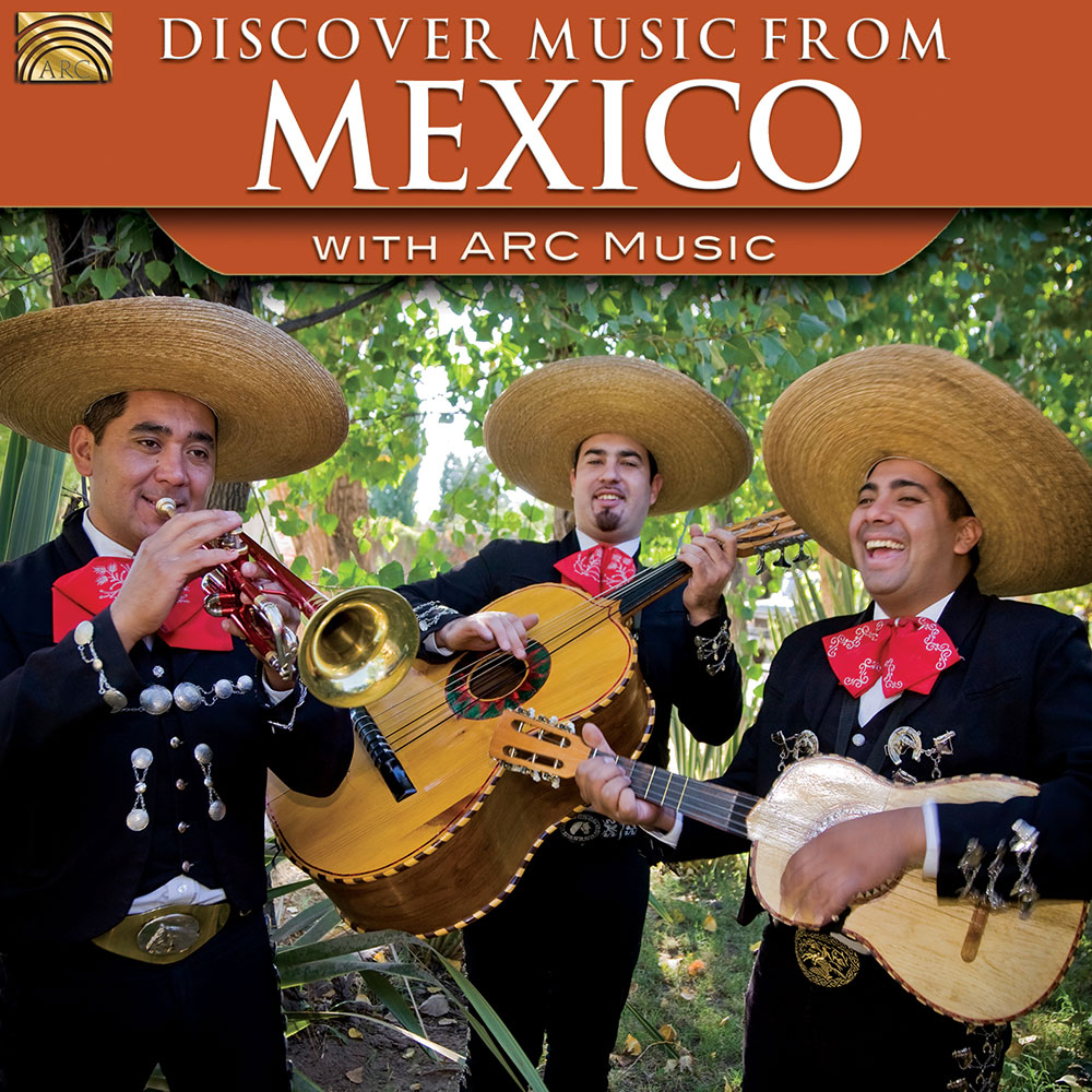 Discover Music from Mexico - with ARC Music
