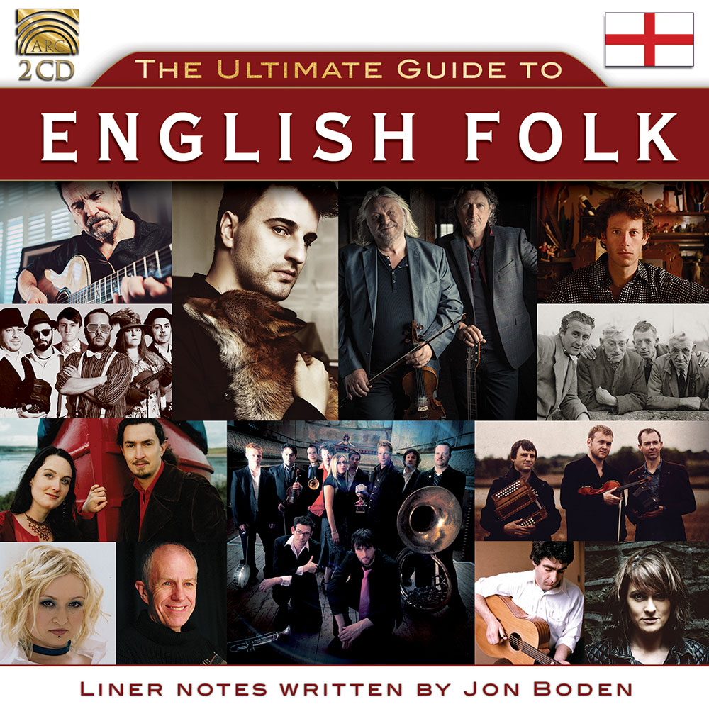The Ultimate Guide to English Folk - Curated by Jon Boden