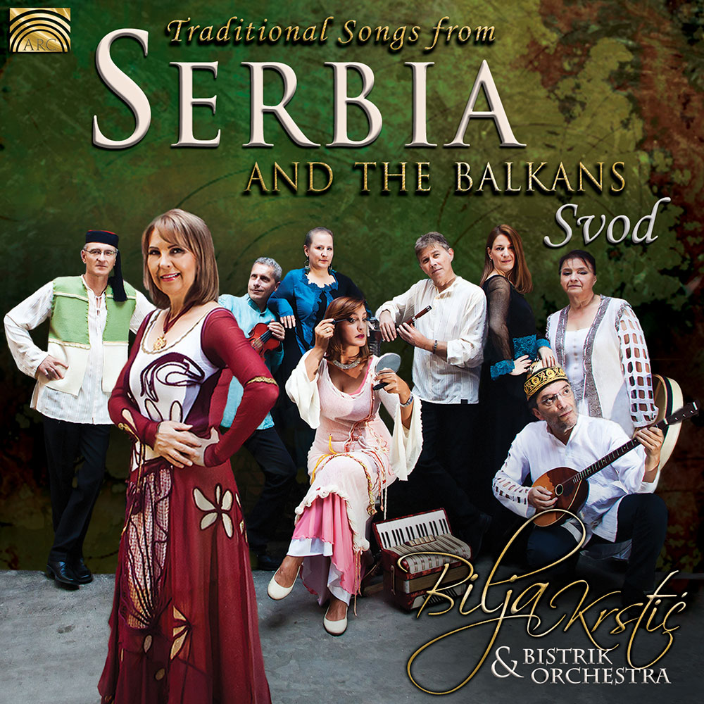 Traditional Songs from Serbia and the Balkans - Svod