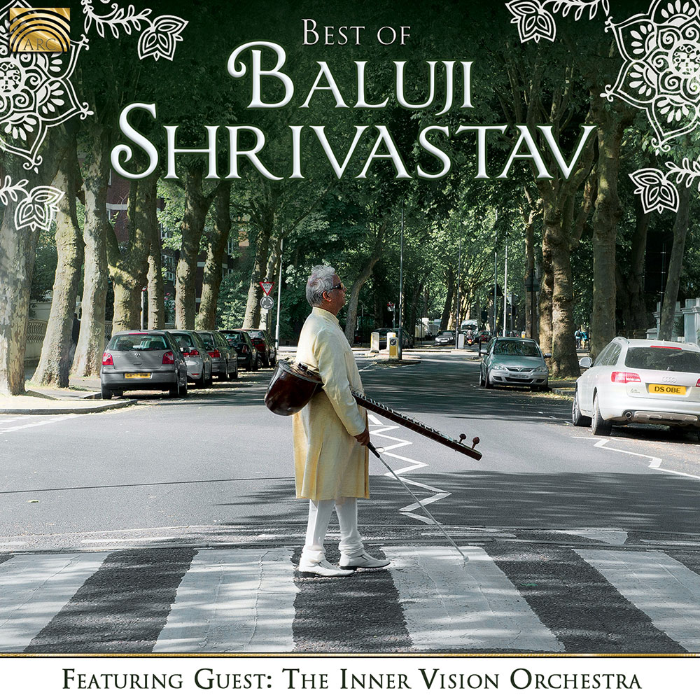 Best of Baluji Shrivastav - Featuring Guest: The Inner Vision Orchestra